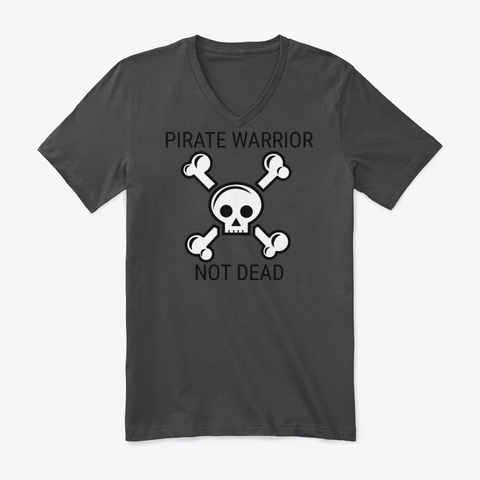 Hearthstone Pirate Warrior Not Dead Dark Grey Heather T-Shirt Front