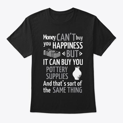 Pottery Supplies Shirt Black T-Shirt Front