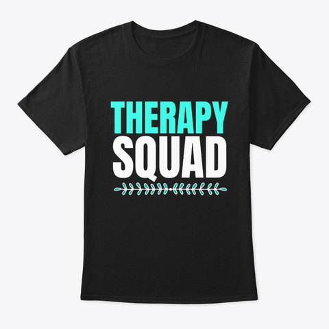 Therapy Squad Black T-Shirt Front