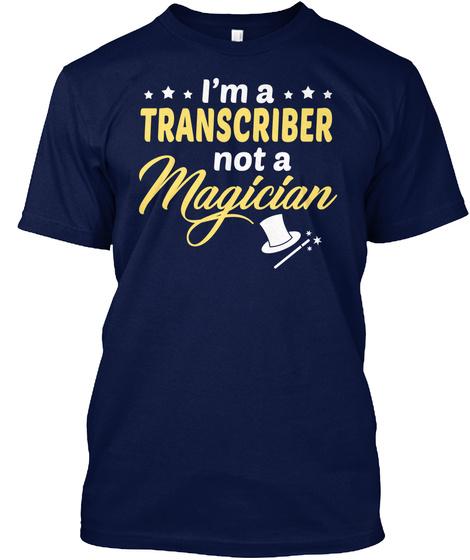 Transcriber   Not Magician Navy T-Shirt Front