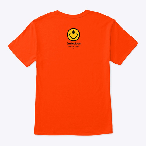 Smileclops™ Down With Frowns! Orange T-Shirt Back