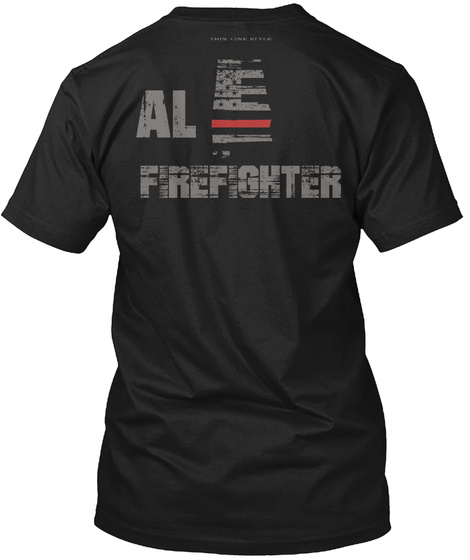 Al Firefighter Black T-Shirt Back