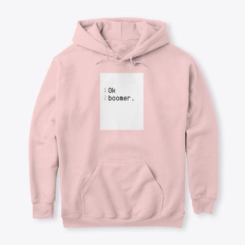 """Ok Boomer."" Apparel/ Accessories Light Pink T-Shirt Front"