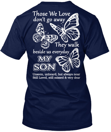 Son I Have You In My Heart Navy T-Shirt Back
