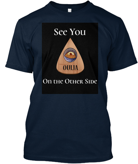 Ouija Board Paranormal Spirits Session  New Navy T-Shirt Front