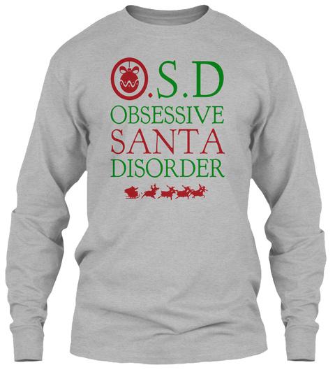 Obsessive Santa Christmas Sweatshirts Sport Grey T-Shirt Front