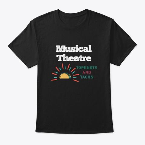 [Theatre] Musical Theatre   Topknots Black T-Shirt Front
