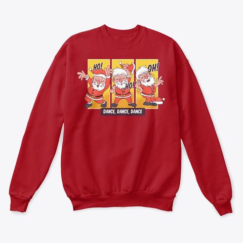 Ho Ho Oh Christmas Dancing Santa Deep Red  T-Shirt Front