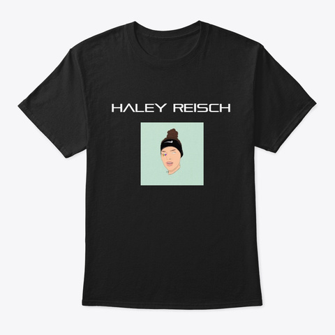 Haley Reisch Merch Black T-Shirt Front