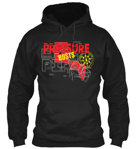 Pressure Busts Pipes Black T-Shirt Front