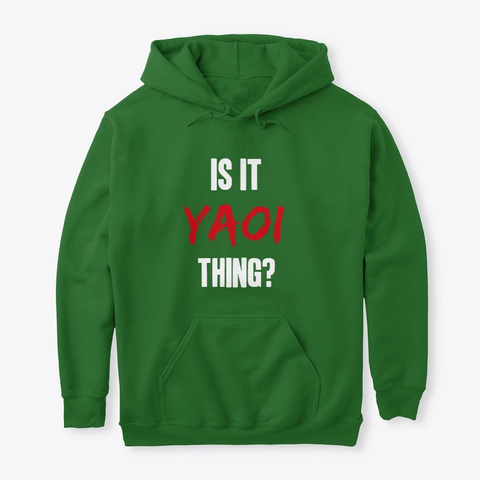 Is It Yaoi Thing? Irish Green T-Shirt Front