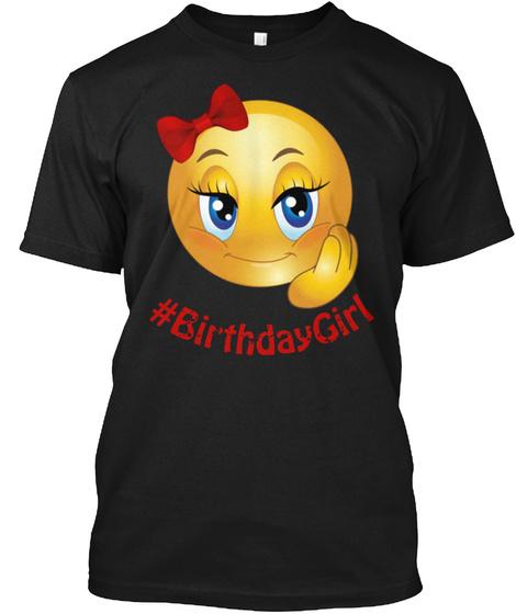 #Birthday Girl Black T-Shirt Front