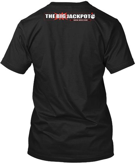 The Big Jackpot Black T-Shirt Back