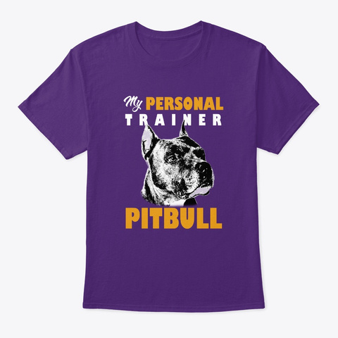 Personal Trainer Is Pitbull T Shirt Purple T-Shirt Front