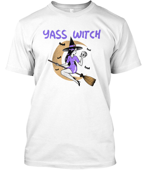 Happy Halloween, Yass Witch White T-Shirt Front