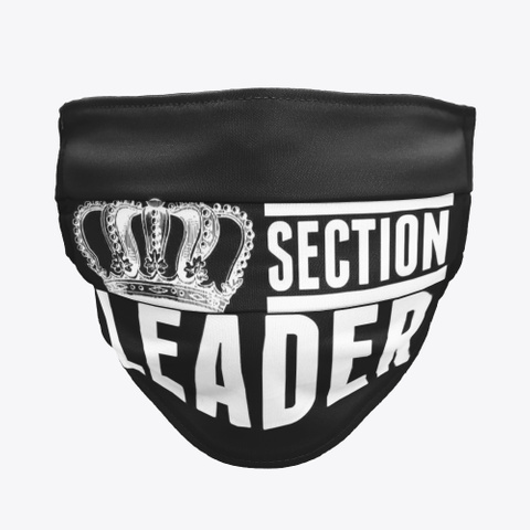 Section Leader   Face Mask Black Maglietta Front