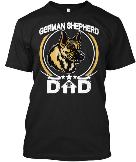 German Shepherd Dad Black T-Shirt Front