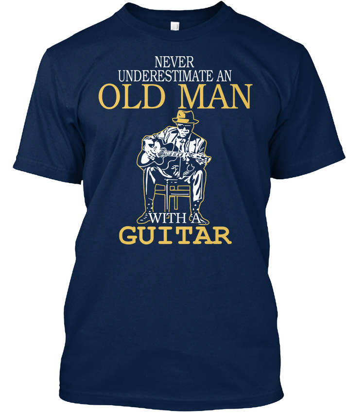 One-of-a-kind Old Man With A Guitar T-shirt - Never Underestimate An T-shirt Guitar Élégant 78a1de