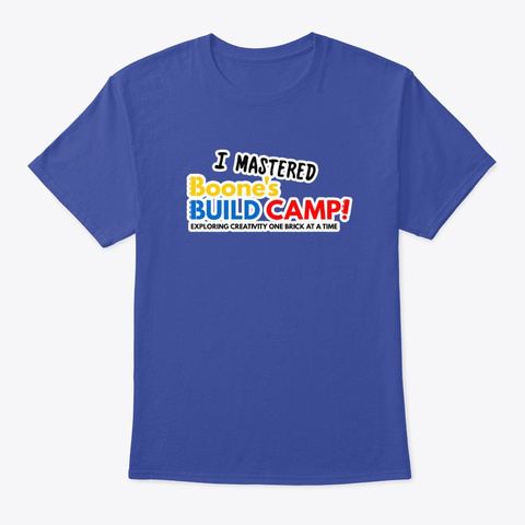 I Mastered Build Camp! Deep Royal T-Shirt Front