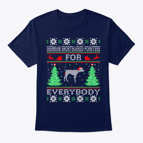 Shorthaired Pointers Everybody Christmas Navy T-Shirt Front