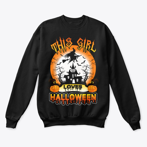 This Girl Loves Halloween Witches Black T-Shirt Front