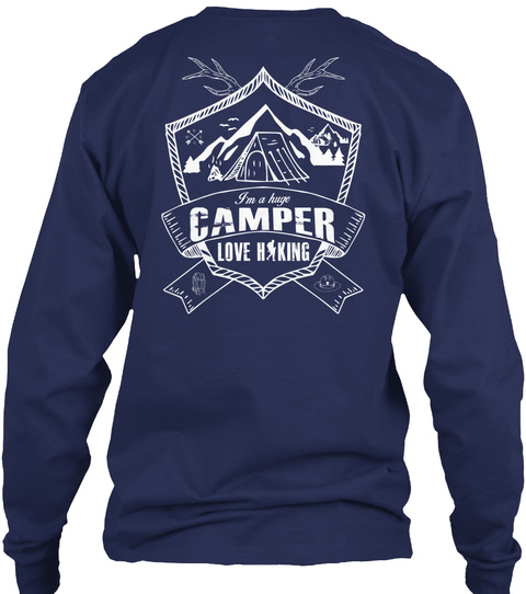 I'm A Huge Camper Love Haking Navy T-Shirt Back