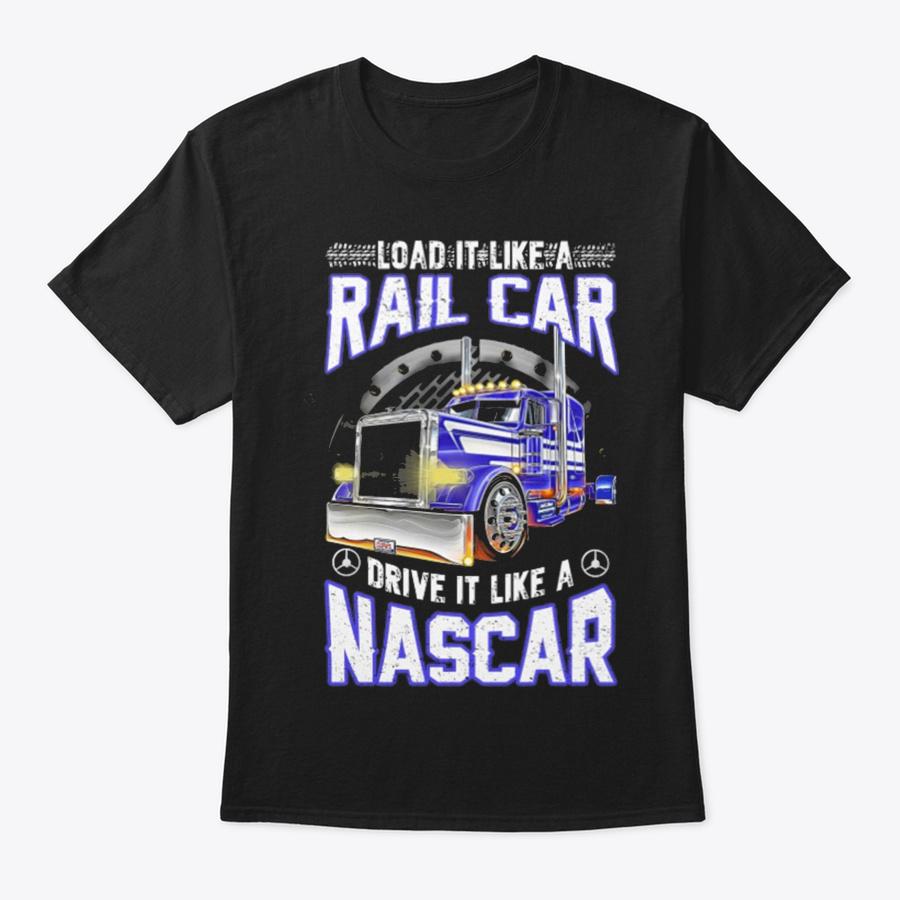 Trucker Drive It Like A Nascar Unisex Tshirt