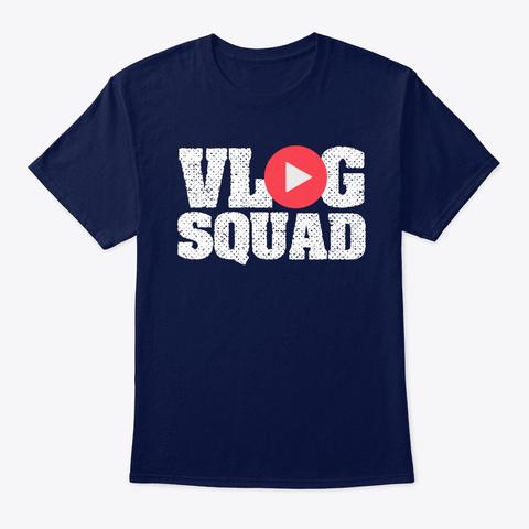 Vlogging Shirt   Vlog Squad Navy T-Shirt Front