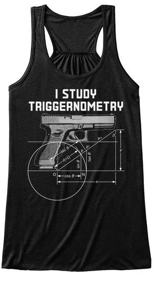 I Study Triggernometry Black Women's Tank Top Front