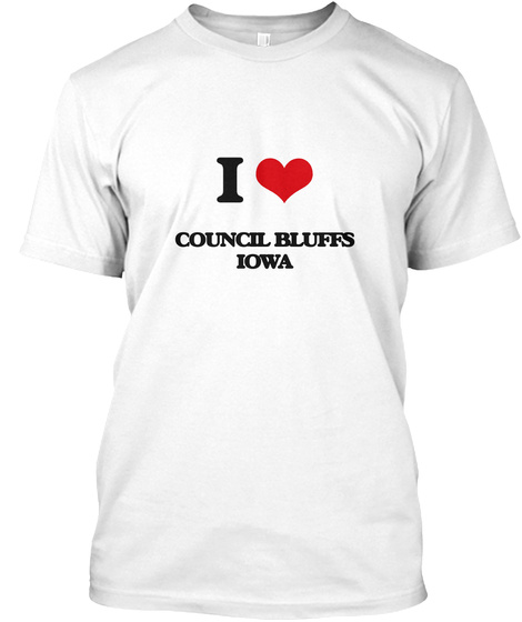 I Love Council Bluffs Iowa White T-Shirt Front