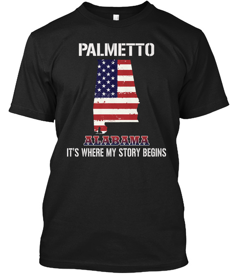 Palmetto Al   Story Begins Black T-Shirt Front