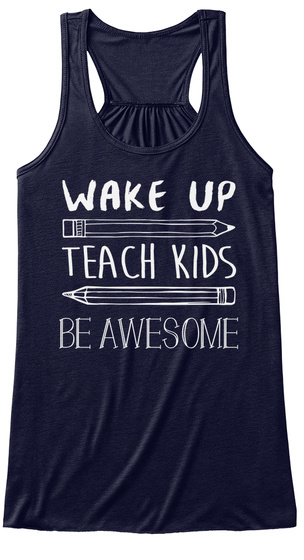 Wake Up Teach Kids Be Awesome Midnight T-Shirt Front