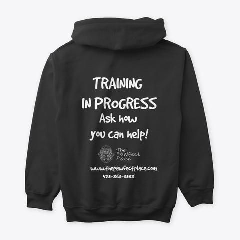 Training In Progress Black T-Shirt Back