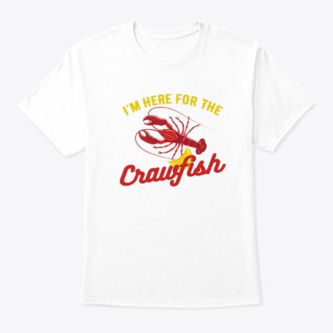 Crawfish I Love You More Grits Cajun Sea White T-Shirt Front