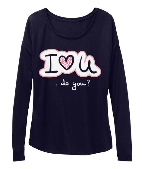 I Love U ... Do You? Midnight T-Shirt Front