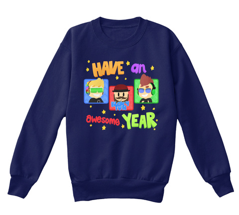 Have An Awesome Year Blox4 Fun Navy T-Shirt Front