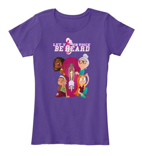 Let Your Voice Be Heard Purple T-Shirt Front