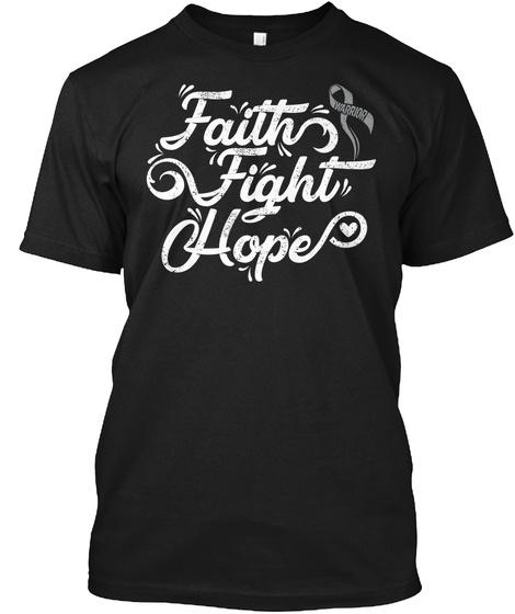 Faith Fight Hope | Brain Cancer Black T-Shirt Front