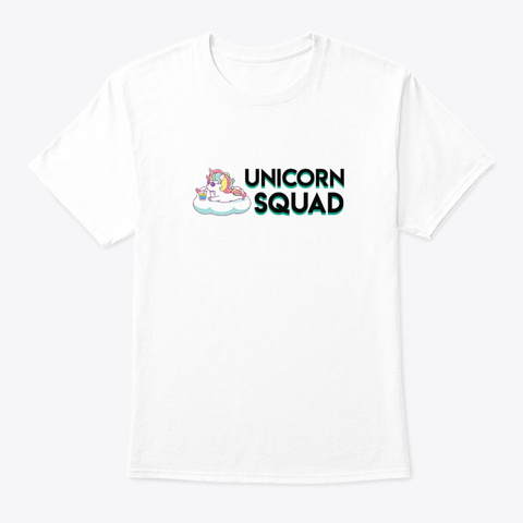 Unicorn Squad Funny Hobby Awesome Gifts White T-Shirt Front