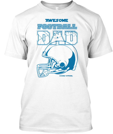 Awesome Football Dad White T-Shirt Front
