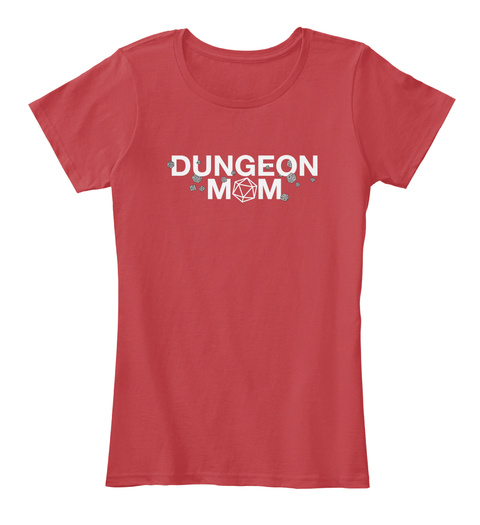 Dungeon Mom   Dungeons And Dragons  Classic Red Women's T-Shirt Front