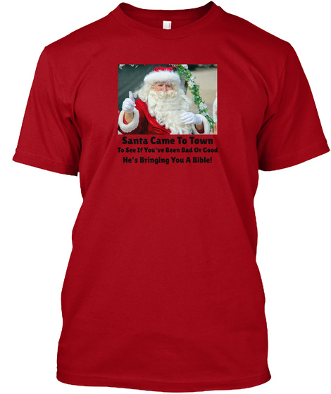 Santa Sees You Deep Red T-Shirt Front