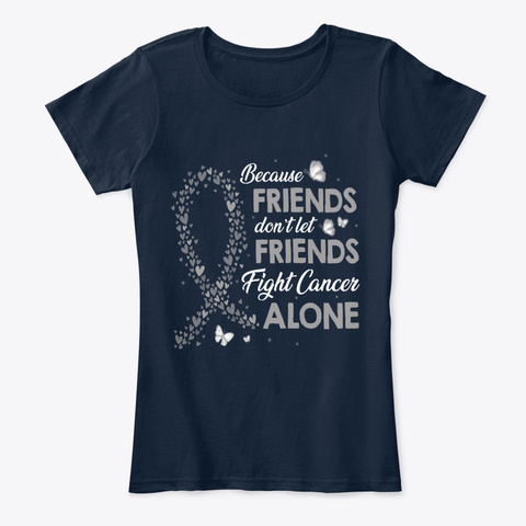 Friends Fight Brain Cancer Alone New Navy T-Shirt Front