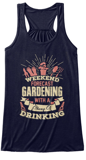 Weekend Forecast Gardening With A Chance Of Drinking Midnight Women's Tank Top Front