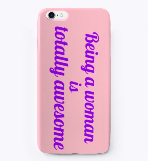 'being A Woman Is Awesome' Accessories Pink T-Shirt Front