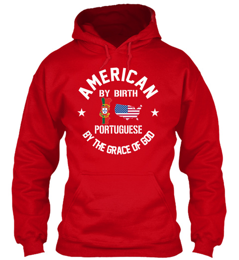 American By Birth Portuguese By The Grace Of God Red T-Shirt Front