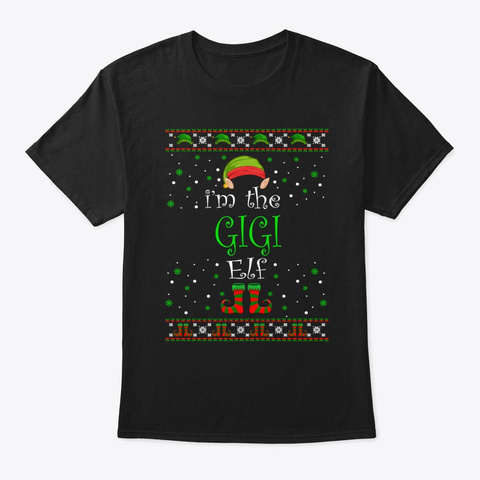 Gigi Elf Gift Ugly Christmas Black T-Shirt Front