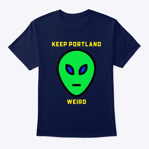 Keep Portland Weird Navy T-Shirt Front