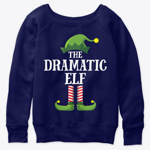 Dramatic Elf Matching Family Group Chris Navy  T-Shirt Front