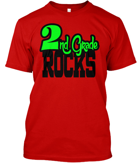 2nd Grade Rocks  Classic Red T-Shirt Front